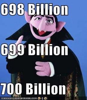 698 Billion 699 Billion 700 Billion