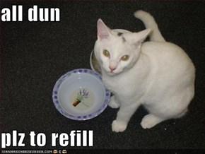 all dun  plz to refill