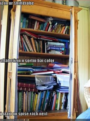 iz in ur shifferobe alfabetizin n sortin bai color i start on spise rack next