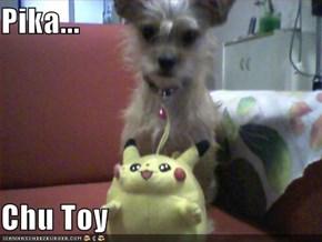 Pika...  Chu Toy
