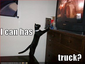 I can has truck?