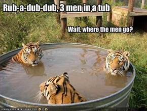 Rub-a-dub-dub, 3 men in a tub