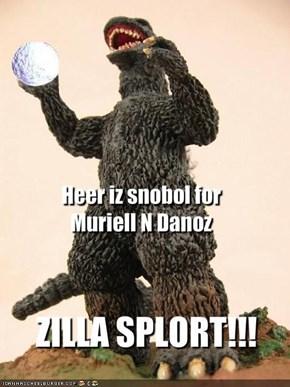 Heer iz snobol for Muriell N Danoz