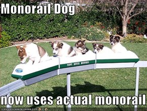Monorail Dog  now uses actual monorail