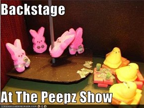Backstage  At The Peepz Show