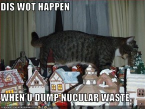 DIS WOT HAPPEN  WHEN U DUMP NUCULAR WASTE