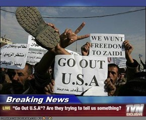 "Breaking News - ""Go Out U.S.A""? Are they trying to tell us something?"