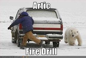 Artic  Fire Drill