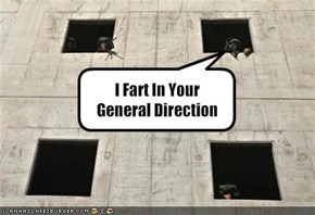 I Fart In Your