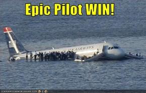Epic Pilot WIN!