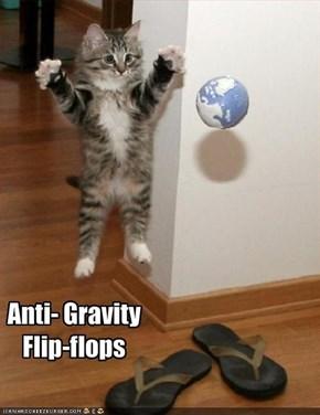 Anti- Gravity Flip-flops