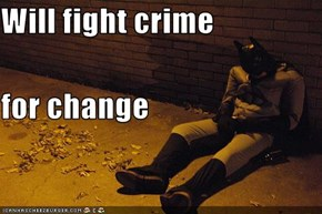 Will fight crime for change