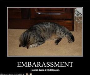 EMBARASSMENT