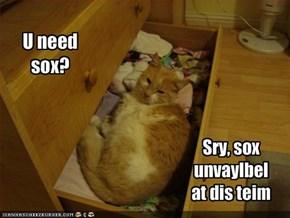 U need sox?