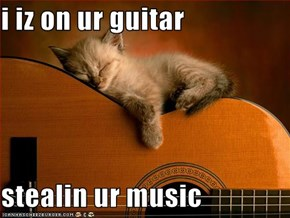 i iz on ur guitar  stealin ur music