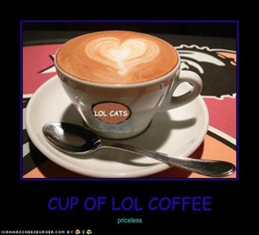 CUP OF LOL COFFEE