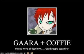 GAARA   COFFIE