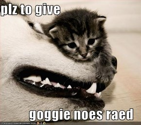 plz to give  goggie noes raed
