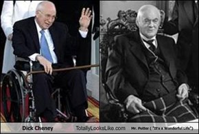 "Dick Cheney Totally Looks Like Mr. Potter ( ""It's a Wonderful Life"")"