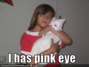 I has pink eye