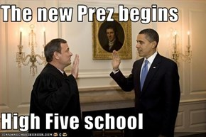 The new Prez begins  High Five school