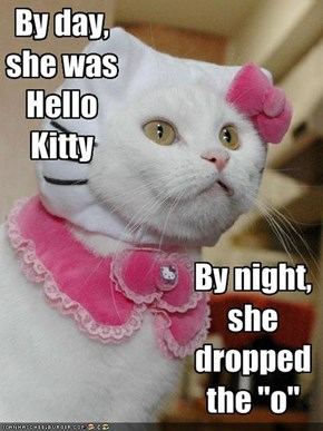 By day, she was Hello Kitty