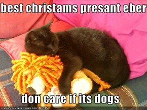 best christams presant eber  don care if its dogs