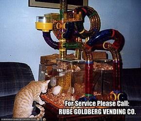 For Service Please Call:RUBE GOLDBERG VENDING CO.