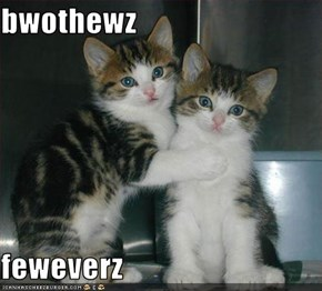 bwothewz   feweverz