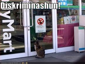 Diskriminashun!