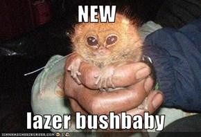 NEW  lazer bushbaby