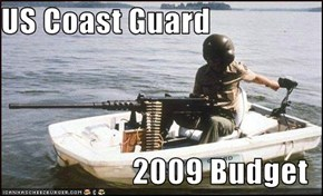 US Coast Guard  2009 Budget