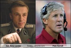Col. Hans Lander Totally Looks Like Pete Carroll