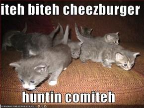 iteh biteh cheezburger  huntin comiteh