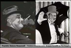 Franklin Delano Roosevelt Totally Looks Like Burgess Meredith as The Penguin