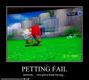 PETTING FAIL