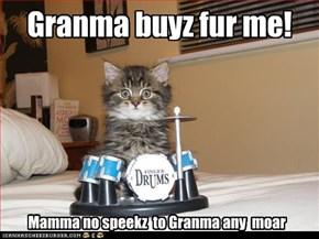 Granma buyz fur me!