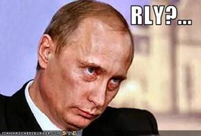 RLY?...