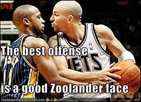 The best offense is a good Zoolander face