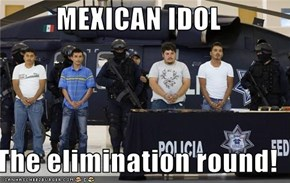 MEXICAN IDOL  The elimination round!