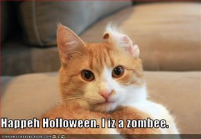 Happeh Holloween. I iz a zombee.