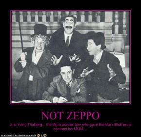 NOT ZEPPO