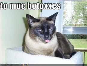 to muc botoxxes
