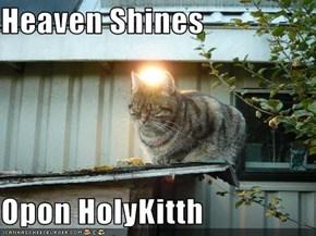 Heaven Shines   Opon HolyKitth