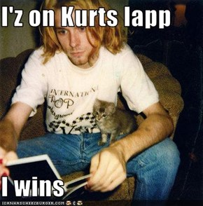 I'z on Kurts lapp  I wins