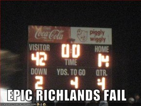 EPIC RICHLANDS FAIL