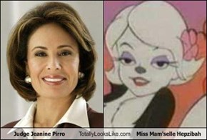 Judge Jeanine Pirro Totally Looks Like Miss Mam'selle Hepzibah