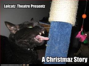 Lolcatz  Theatre Presentz