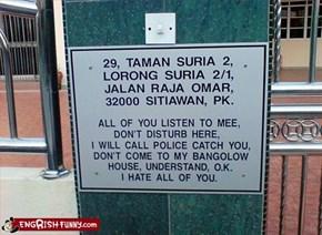Ultra-Crap Neighbours Signboard