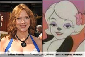 Glenne Headley Totally Looks Like Miss Mam'selle Hepzibah